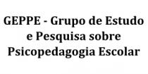 Grupo de Estudo e Pesquisa sobre a Psicopedagogia Escolar - GEPPE /UFU