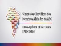 SIMPÓSIOS CIENTÍFICOS DOS MEMBROS AFILIADOS DA ABC | ED.04 • QUÍMICA DE MATERIAIS E ALIMENTOS