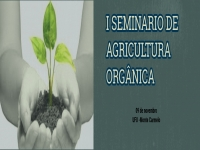 I Seminário de Agricultura Orgânica