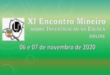 XI Encontro Mineiro sobre Investigação na Escola
