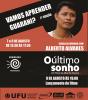 """2ª edição do Curso: Vamos Aprender Guarani? e lançamento do filme """"O Último Sonho""""."""